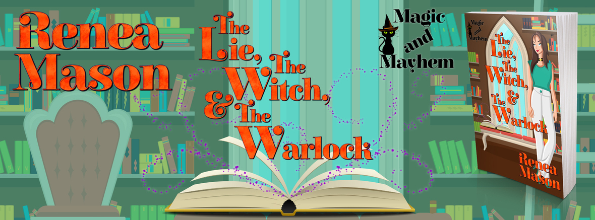 NEW RELEASE – The Lie, the Witch and the Warlock – Part of the Magic and Mayhem Kindle World