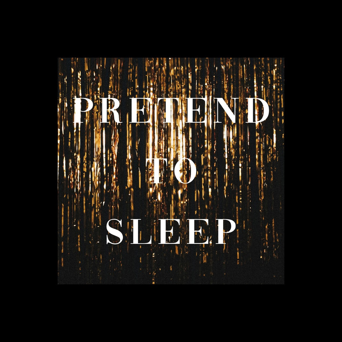 pretend to sleep - ep artwork