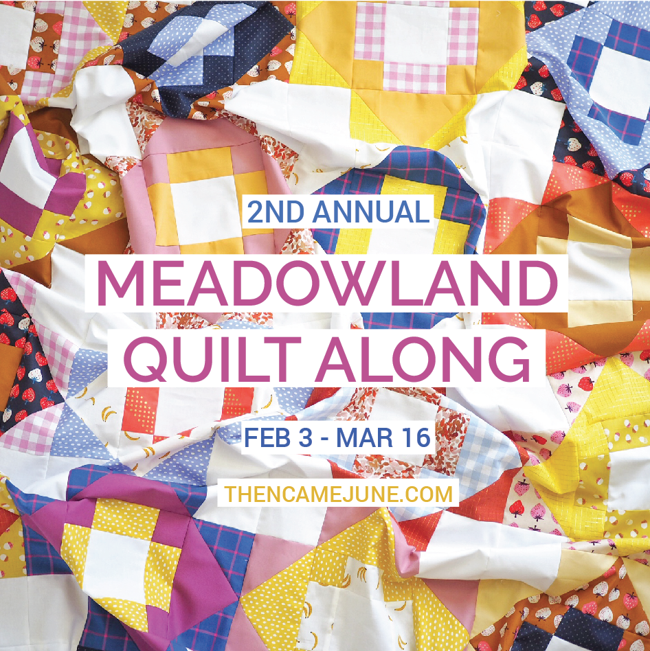 Meadowland Quilt A Long