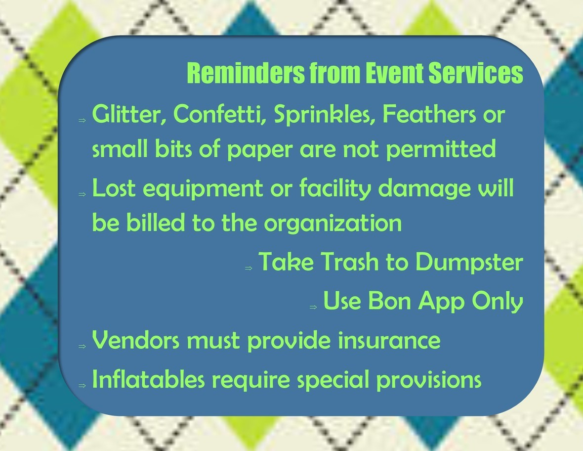 Reminders from Event Services 2