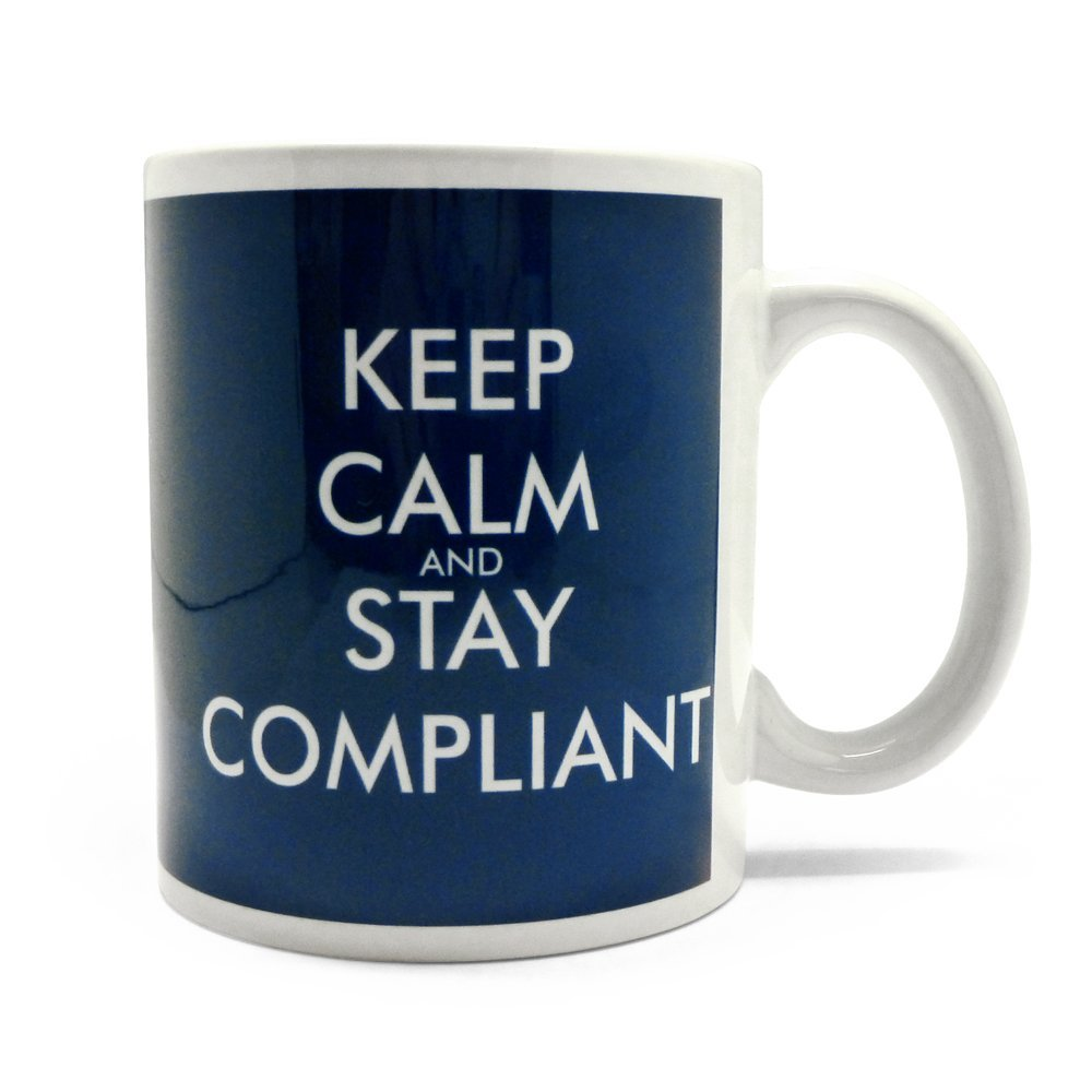 Stay Compliant cup