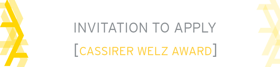 Invitation to Apply CassirerWelzAward