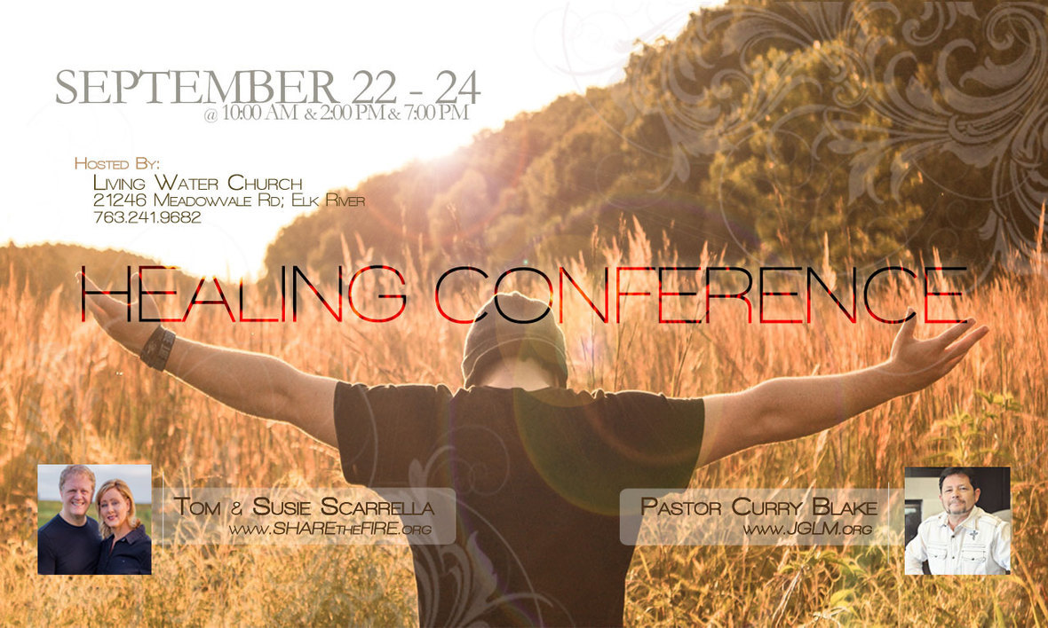 ONLY 4-DAYS AWAY! Healing Conference - Elk River, MN - Sept 22- 25
