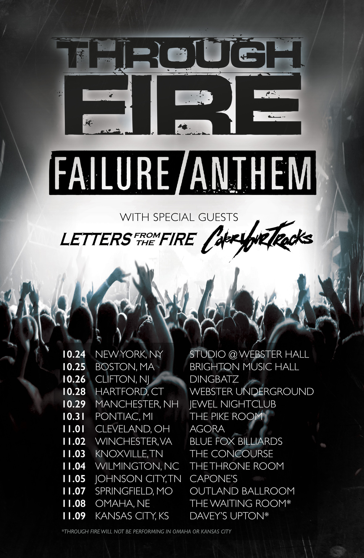 through fire failure anthem tour