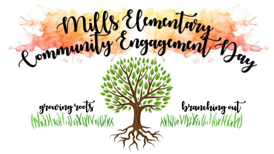 Mills Community Engagement Day