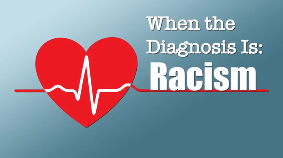 when the diagnosis is racism
