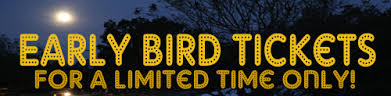 Early Bird Tix Limited Time - Copy