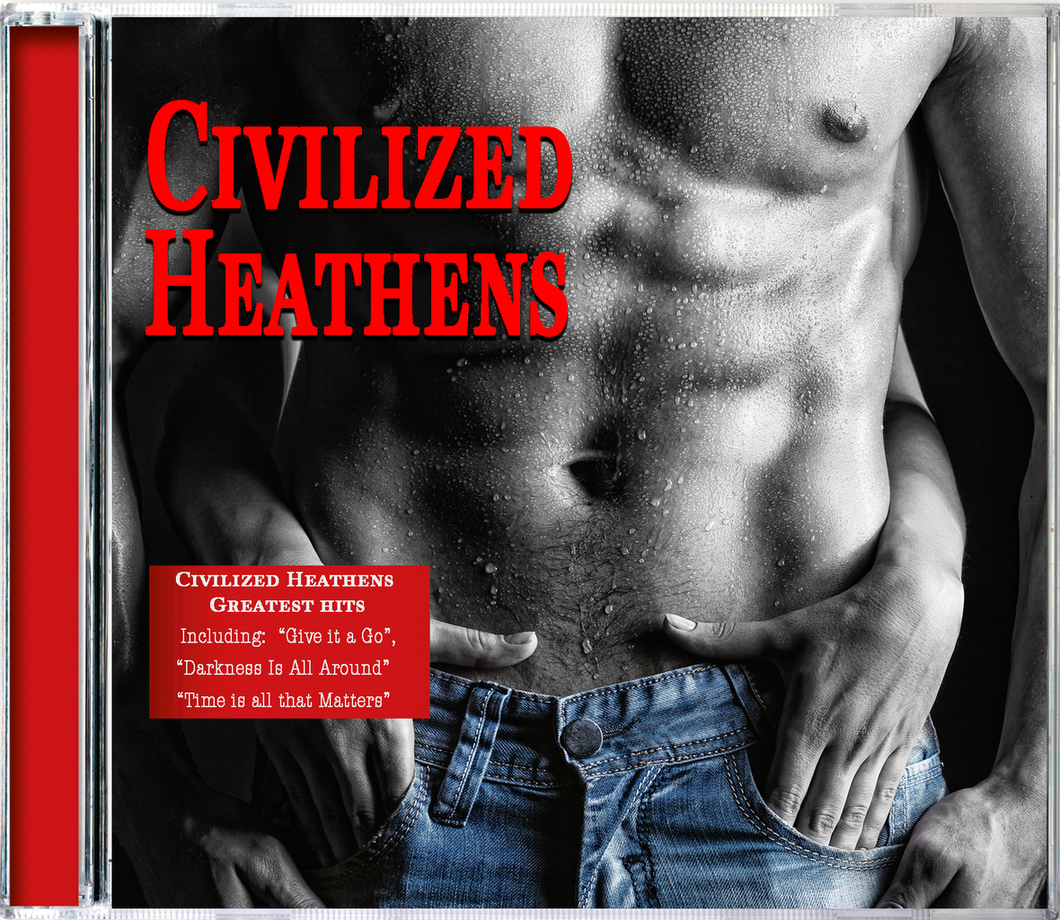Civilized Heathens Greatest Hits2