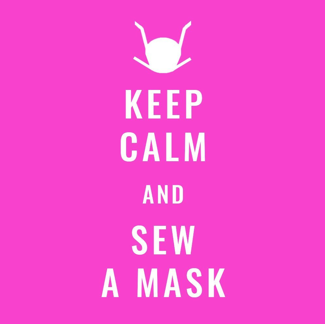 Keep Calm and Sew a Mask