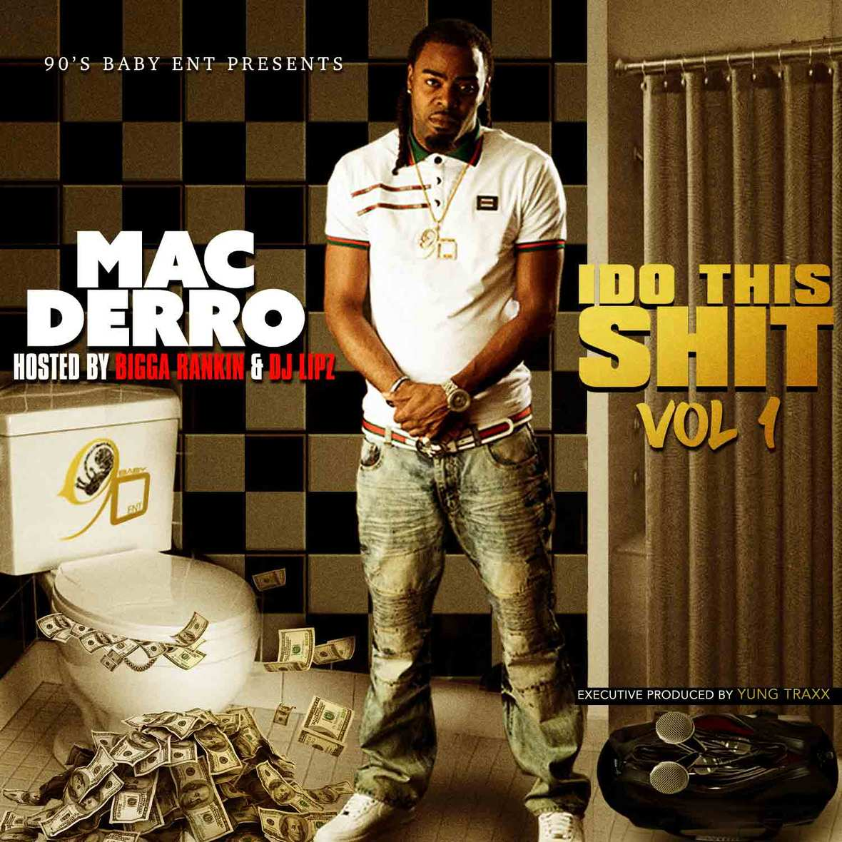 Mac Derro - Do This Shit Vol 1 Front Cover