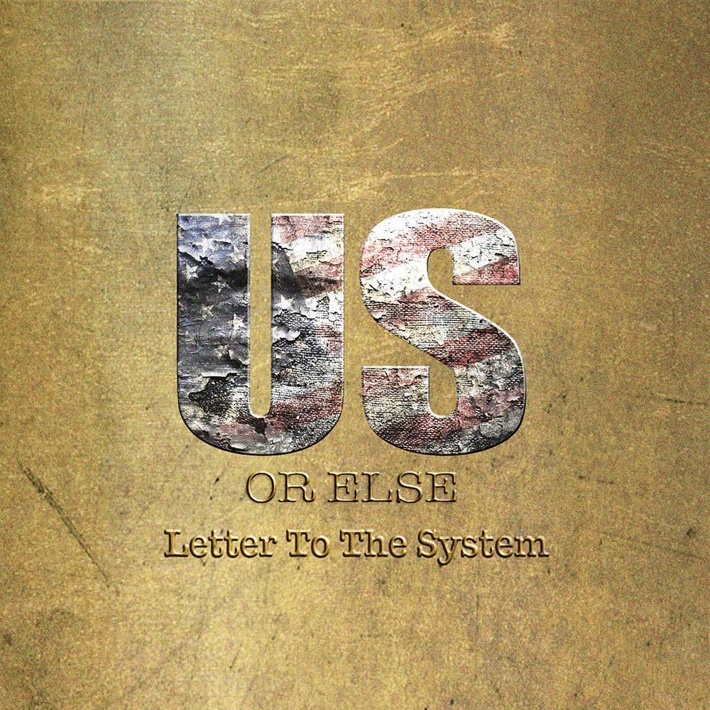 usorelse-lettertothesystem-album-art.2fabbf51