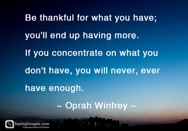 Be Thankful - Oprah Winfrey