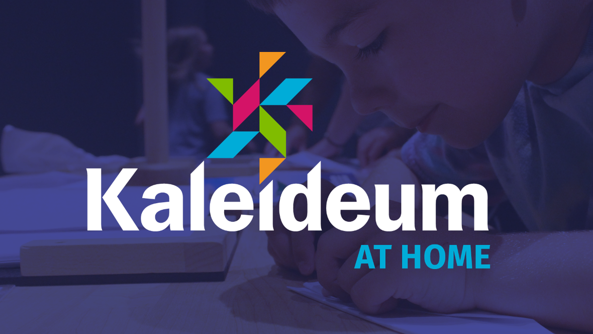 thumbnail Kaleideum at Home Opening Slate vA 3.17.20