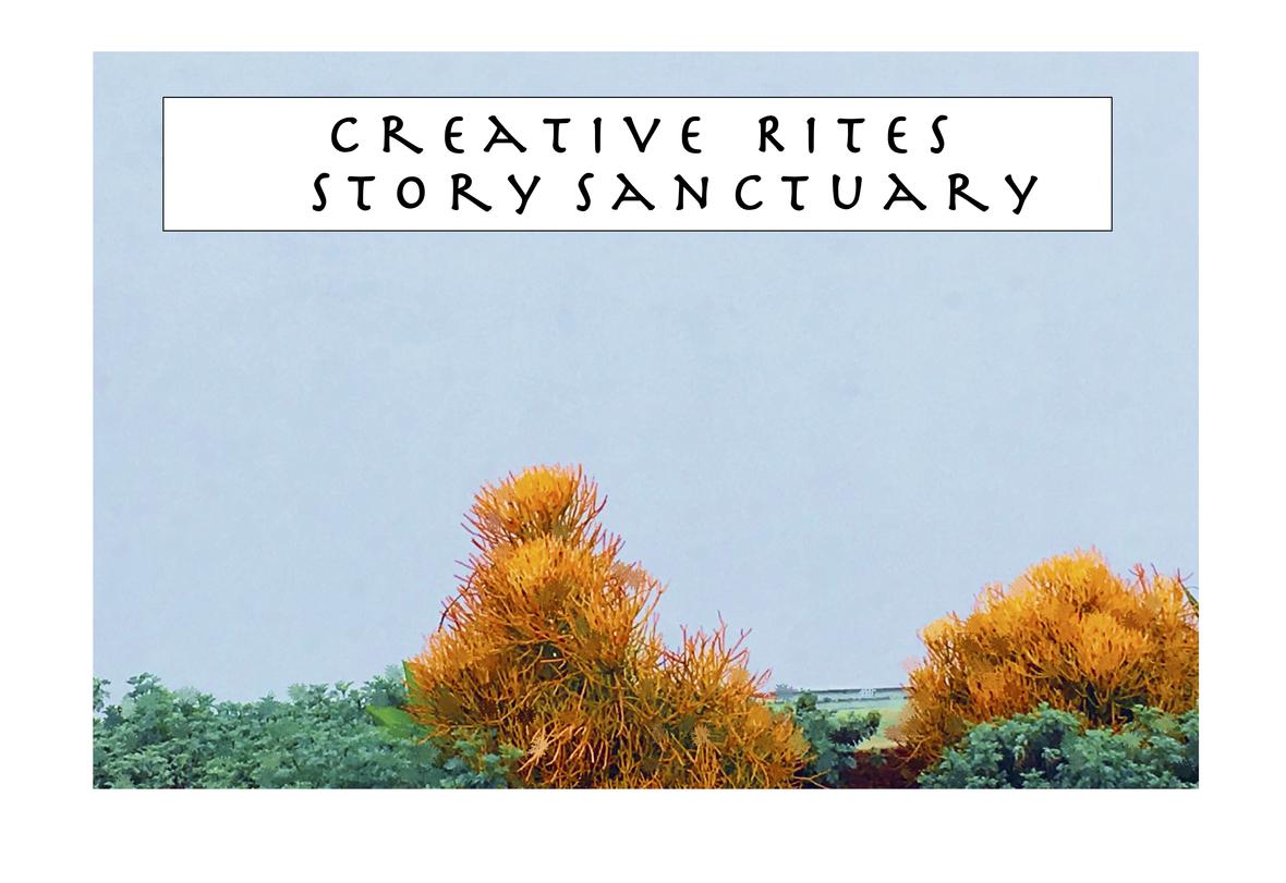 Creative Rites Story Sanctuary