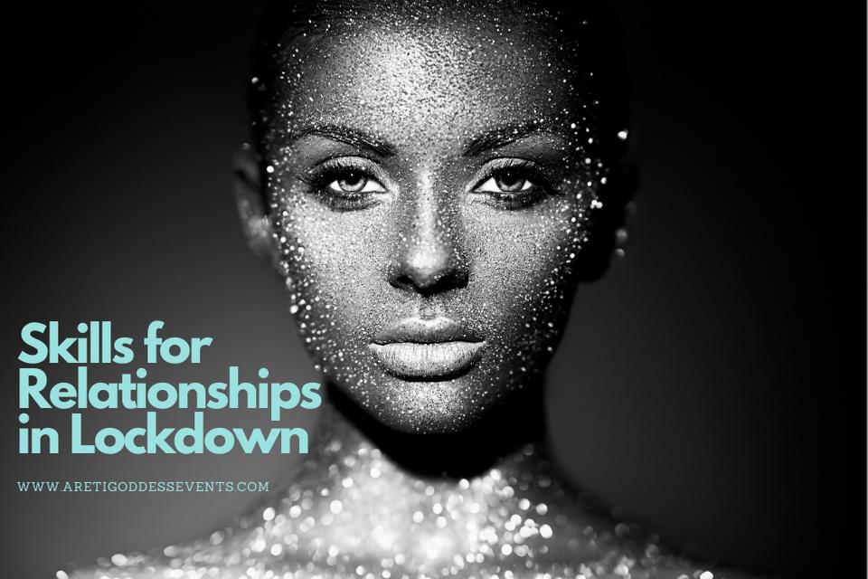 Skills for Relationships in Lockdown