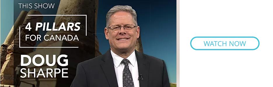 4 Pillars for Canada with Doug Sharpe