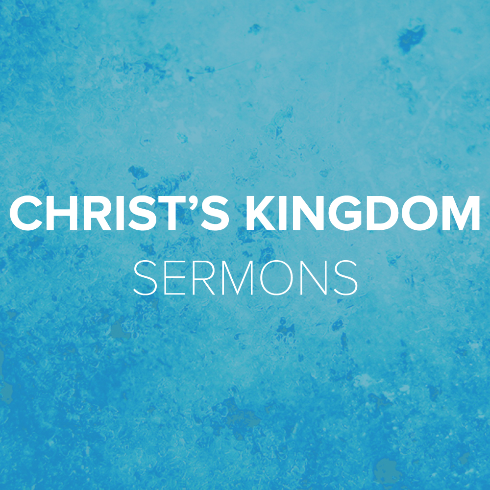 Christ s Kingdom Sermon Square Button
