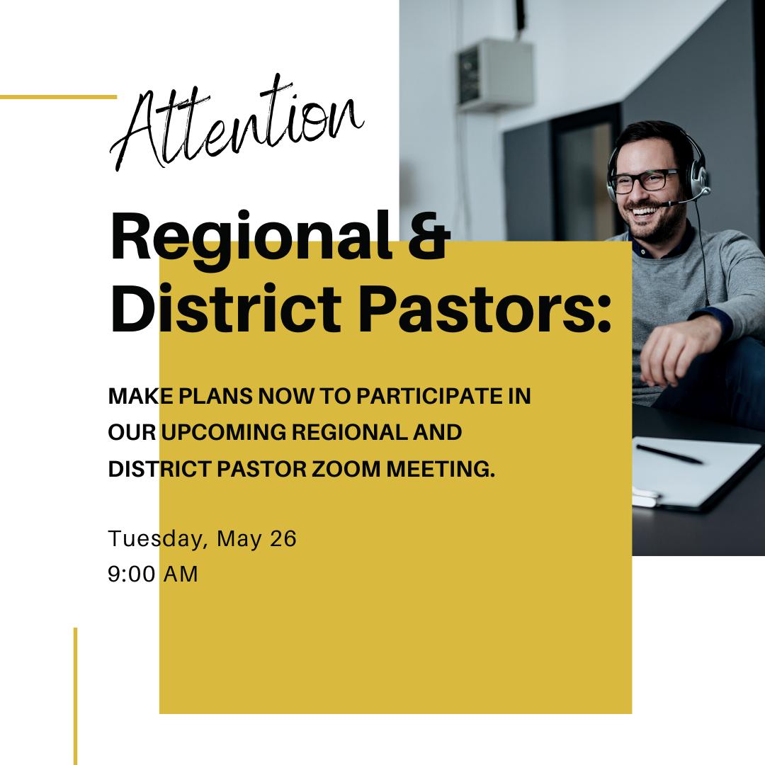 Reg. Dist. Pastors Zoom - May 26-2