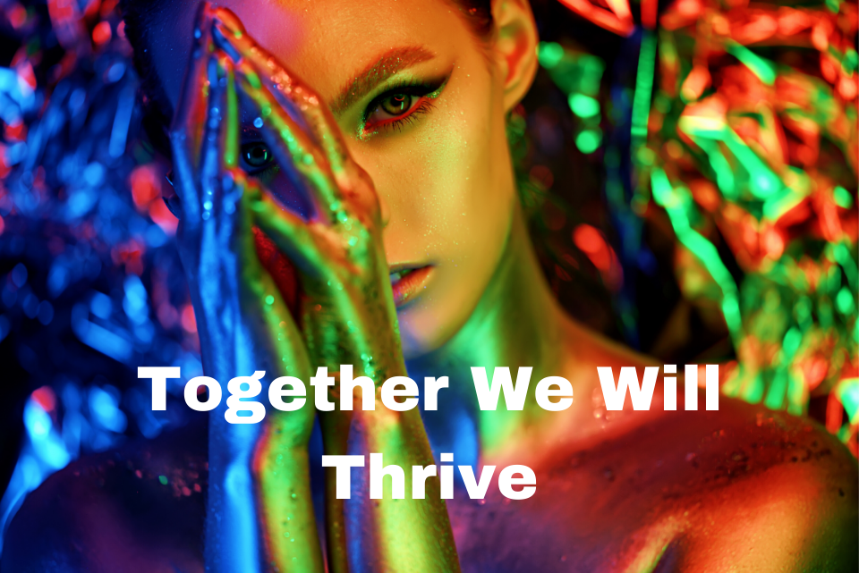Together We Will Thrive