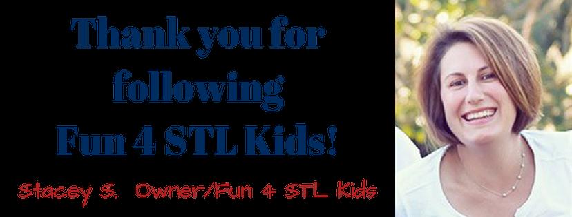 Thank you for followingFun 4 STL Kids