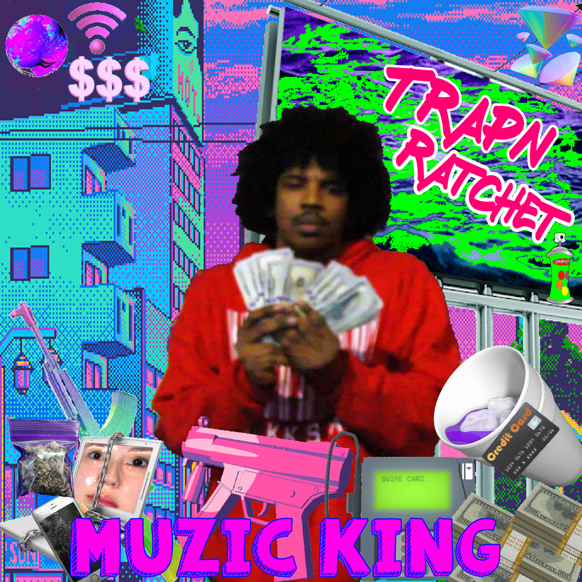 TRAPN-RATCHET---MUZIC-KING