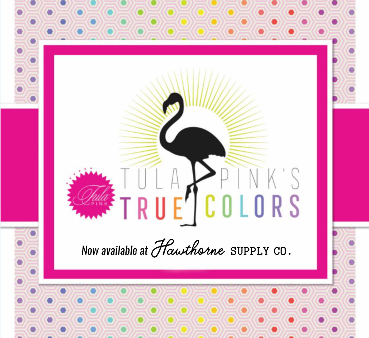 Tula-Pink-New-True-Colors-Fabric-at-Hawthorne-Supply-Co