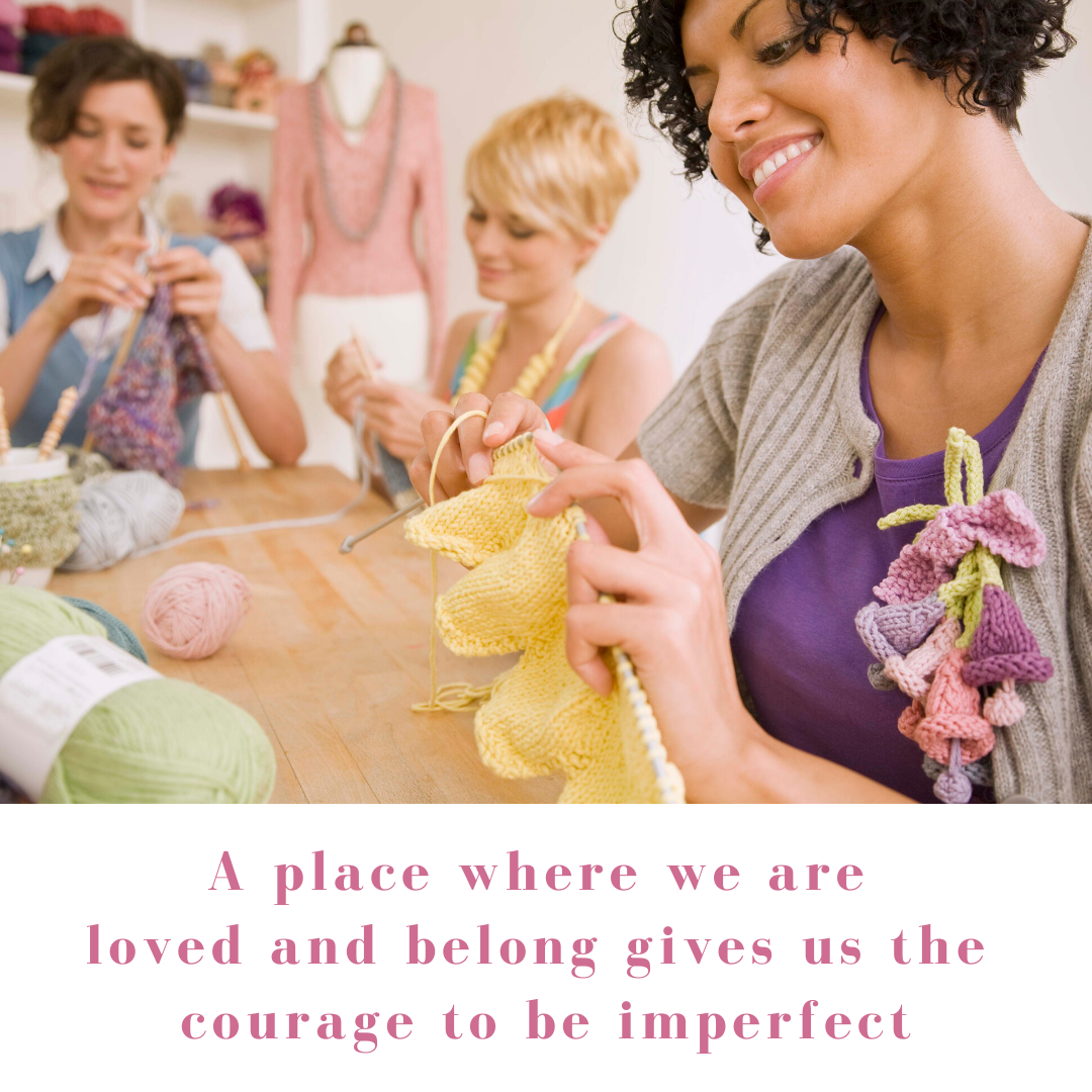 those who have a strong sense of love and belonging have the courage to be imperfect