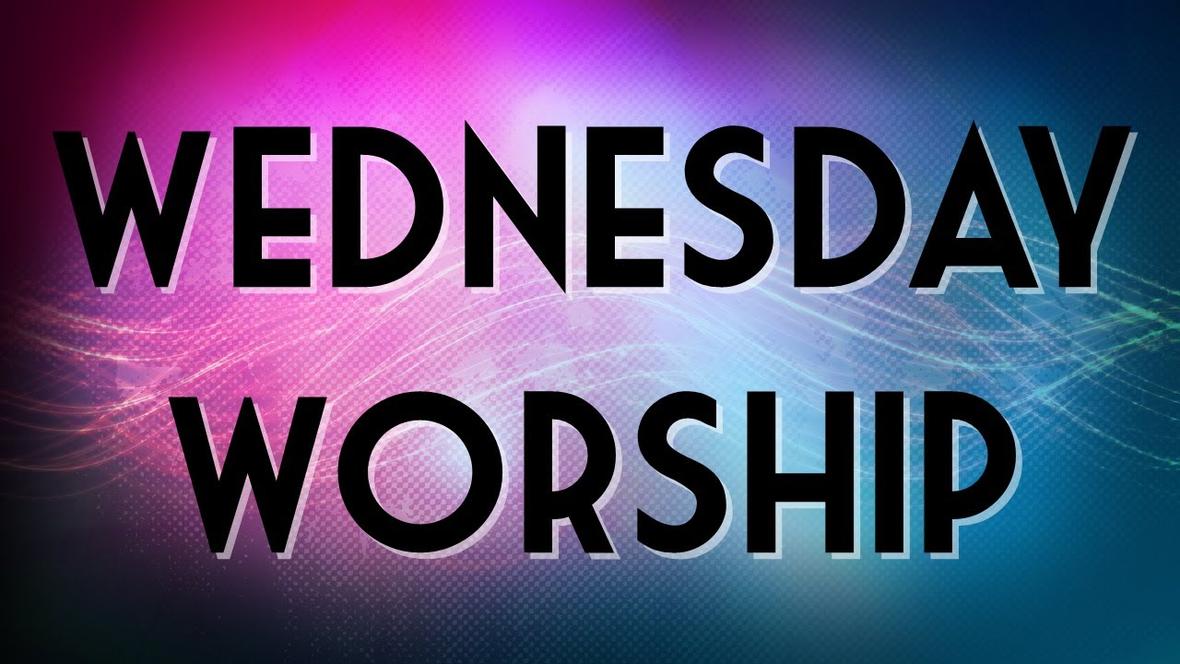 Wednesdsay Worship