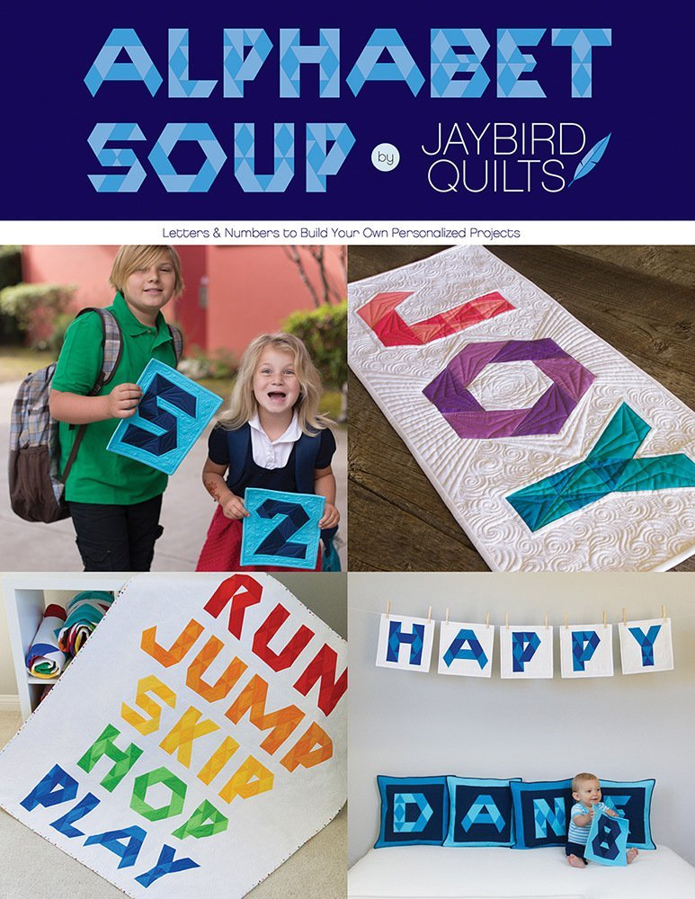 jaybird quilts  alphabet soup sewing pattern