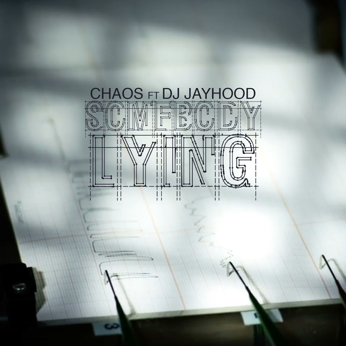 Chaos ft Dj Jayhood - Somebody s Lying official artwork