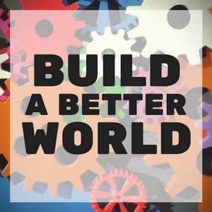 Build-a-Better-World