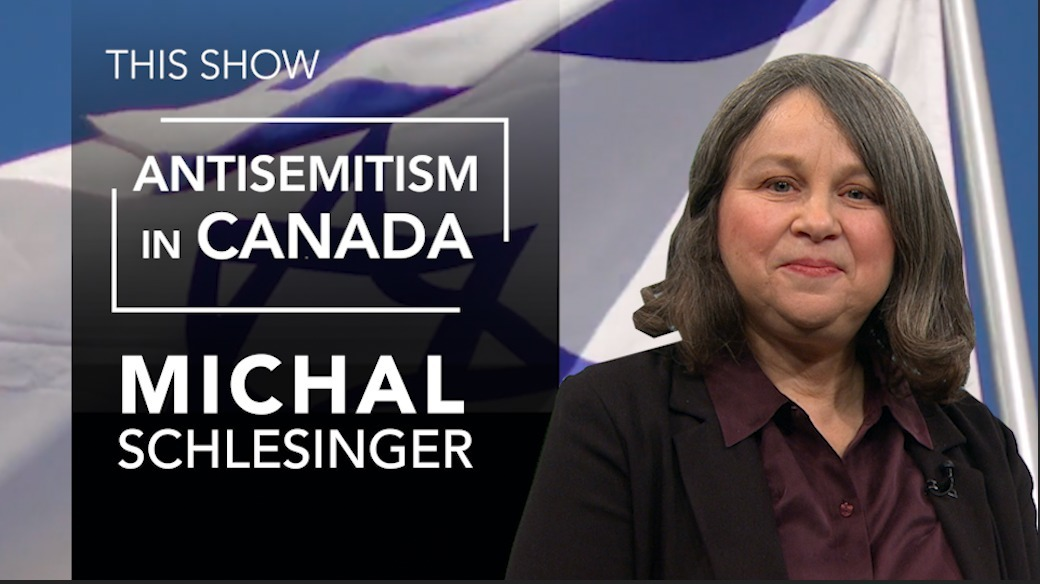 08 24 2020 Antisemitism in Canada - Michal Schlesinger