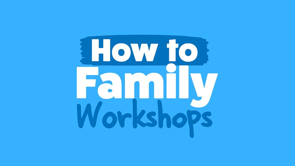 How to Fam workshops-01 1