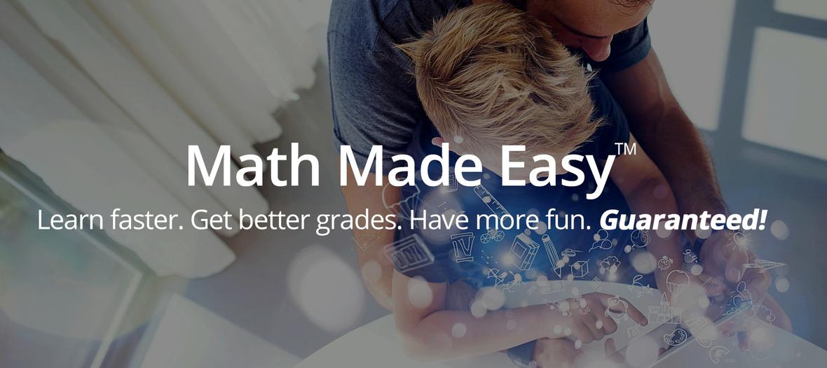 Math Made Easy guaranteed
