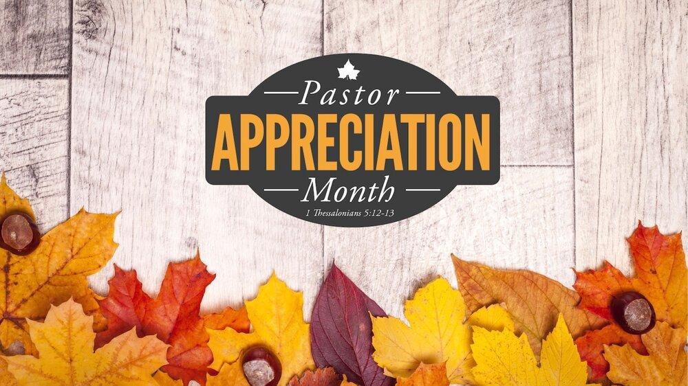 Pastor Appreciation Month 2019 16x9