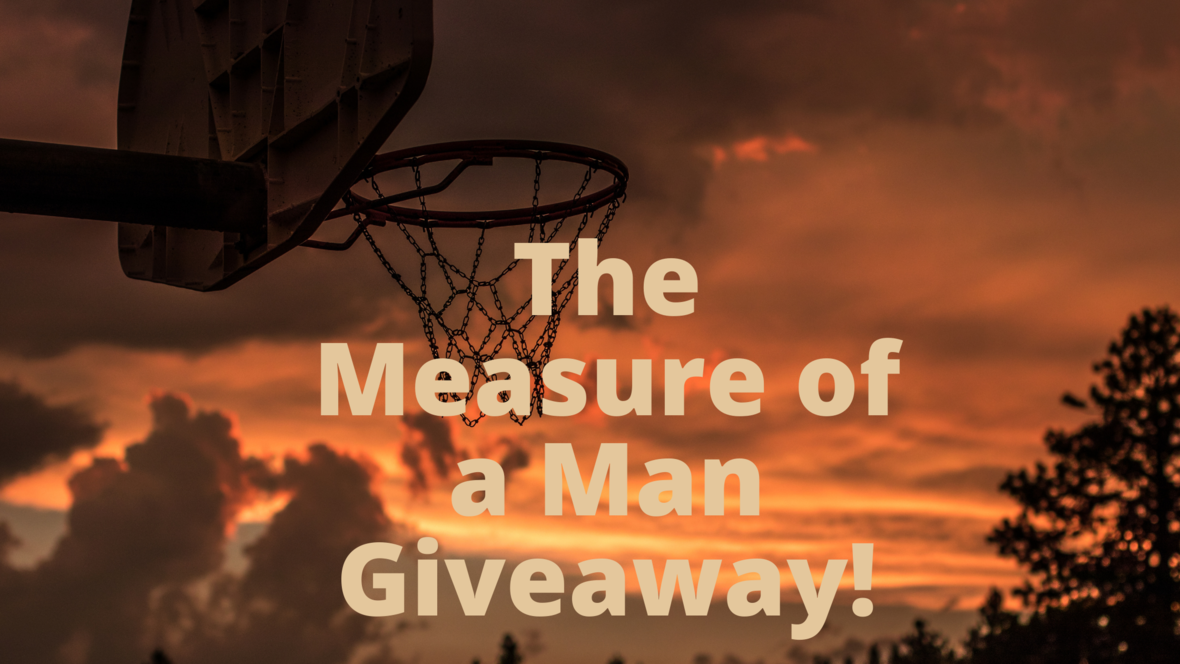 The measure of a man giveaway 4