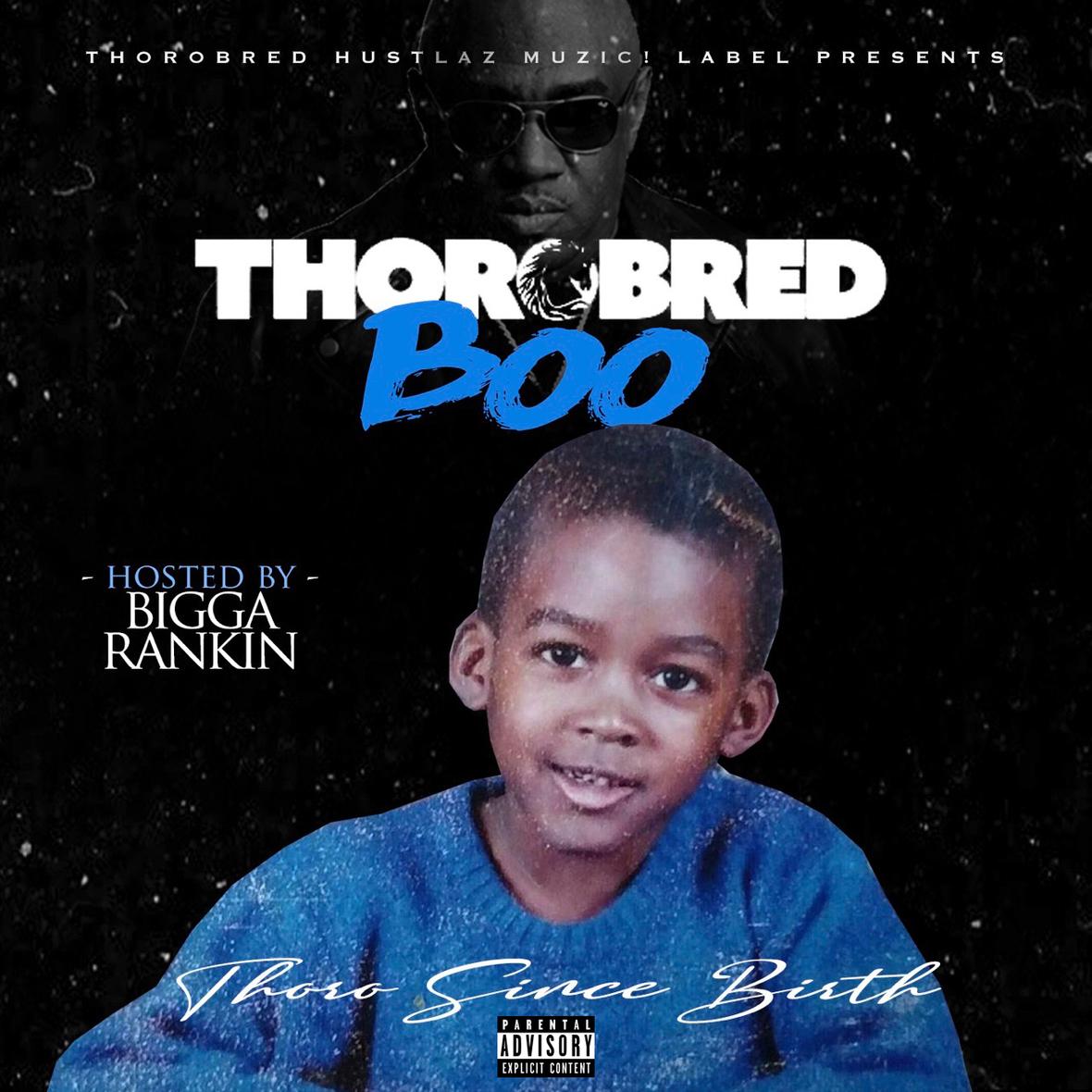Thoro Since Birth mixtape dirty Small