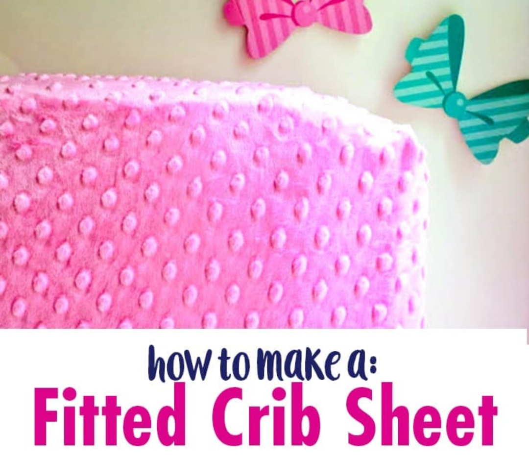 Screenshot 2020-11-13 How to Make a Fitted Crib Sheet Tutorial - Soft Minky Crib Sheet Tutorial - for babies and toddlers