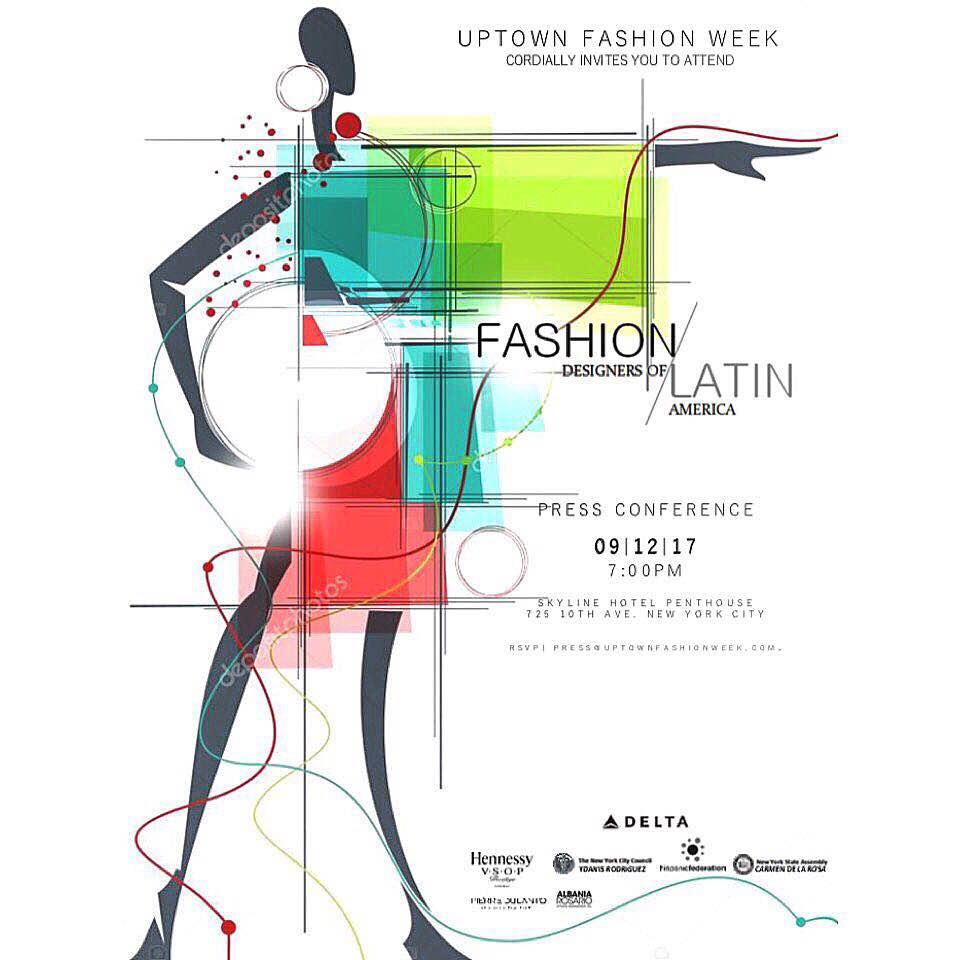 Uptown Fashion Week & Fashion Designers of Latin America: Press Conference en New York