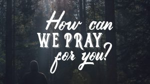 How-Can-We-Pray-For-You slide-300x169