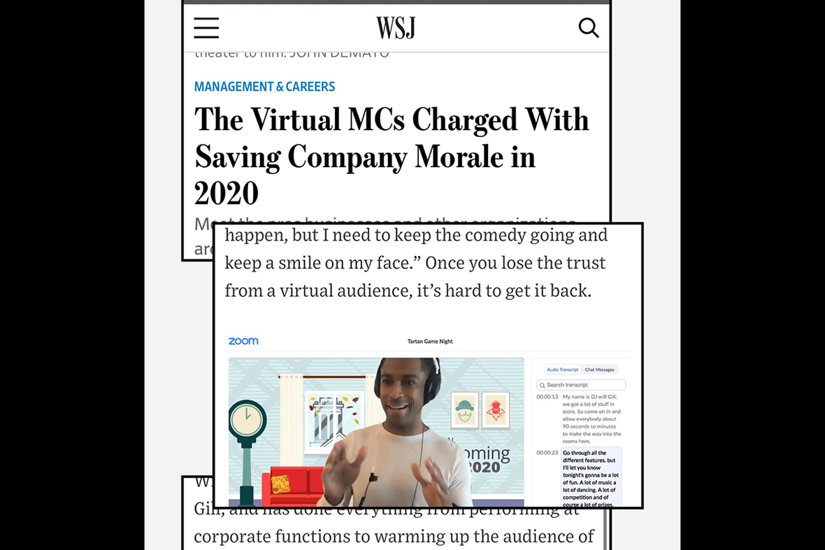 DJ Will Gill s critically acclaimed 7 minute psychology when hosting a virtual event featured in The Wall Street journal