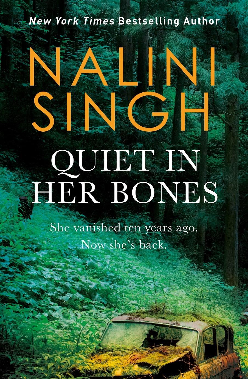 Quiet in Her Bones international medium Nalini Singh