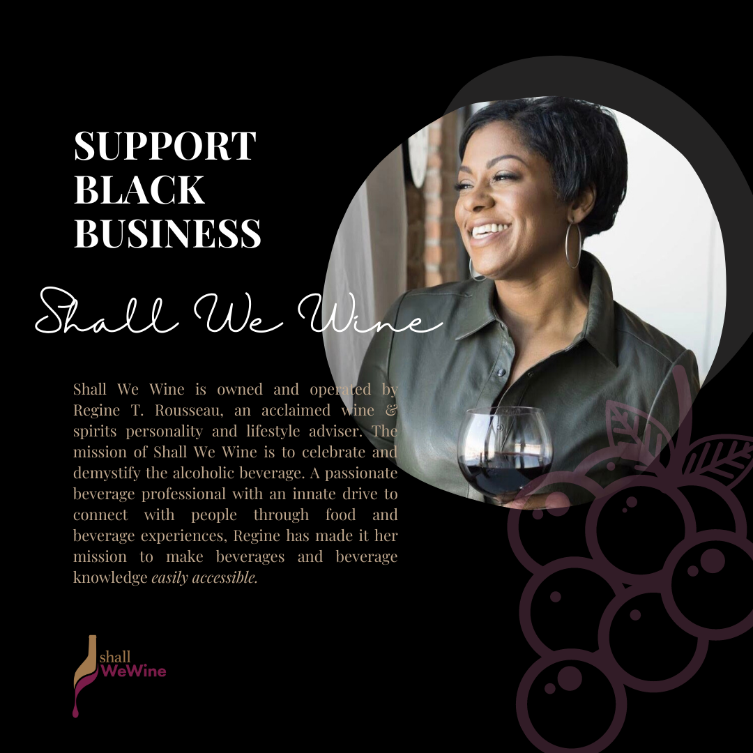 SUPPORT BLACK BUSINESS SHALL WE WINE 1