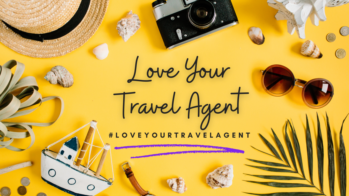 Love Your Travel Agent Banner
