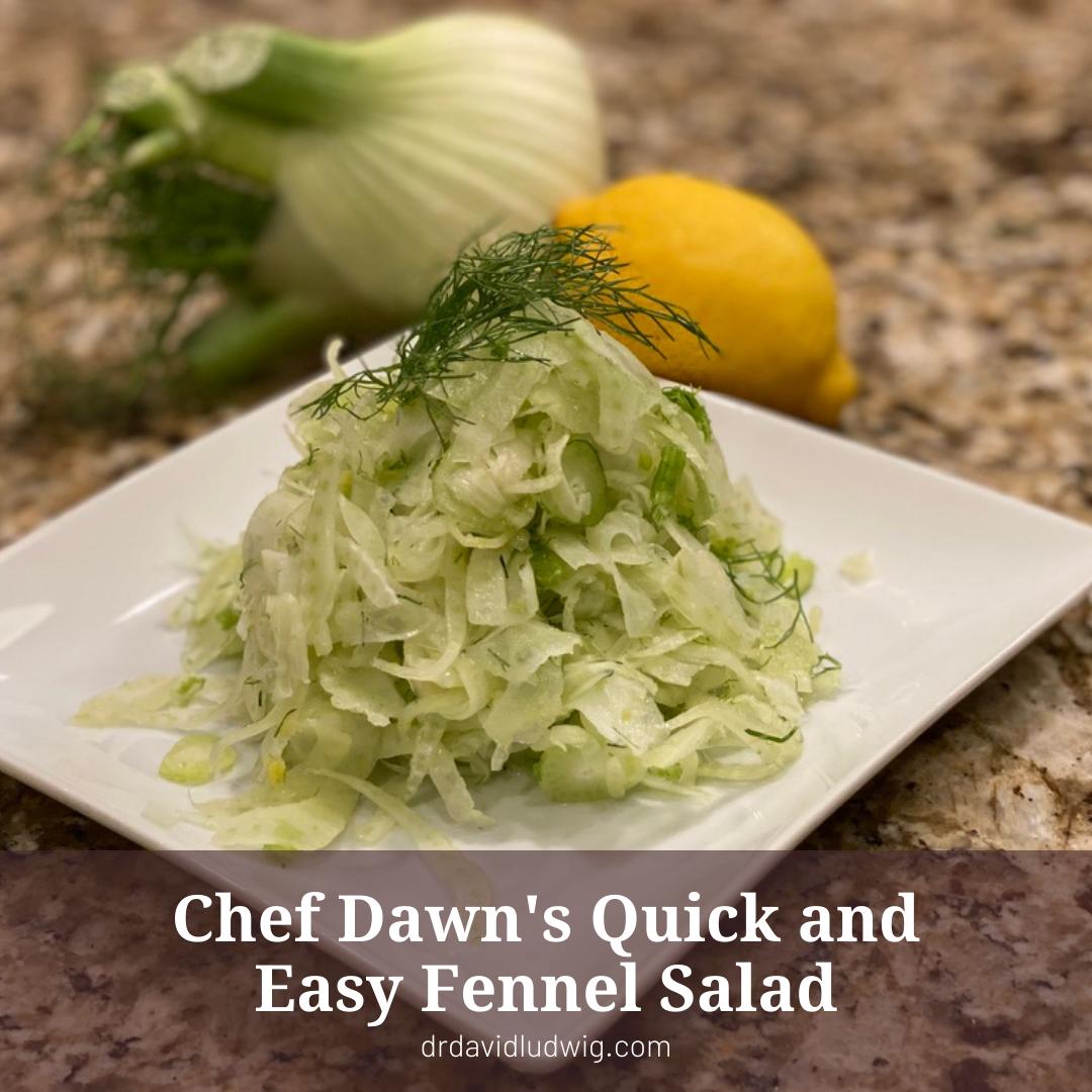 Chef Dawn s Fennel Salad
