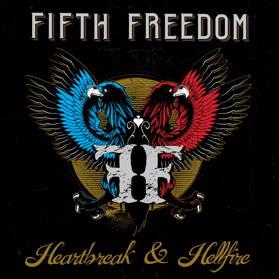 Fifth Freedom Heartbreak and Hellfire Album Cover