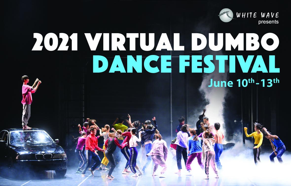 2021 Virtual DUMBO DANCE FESTIVAL 0407