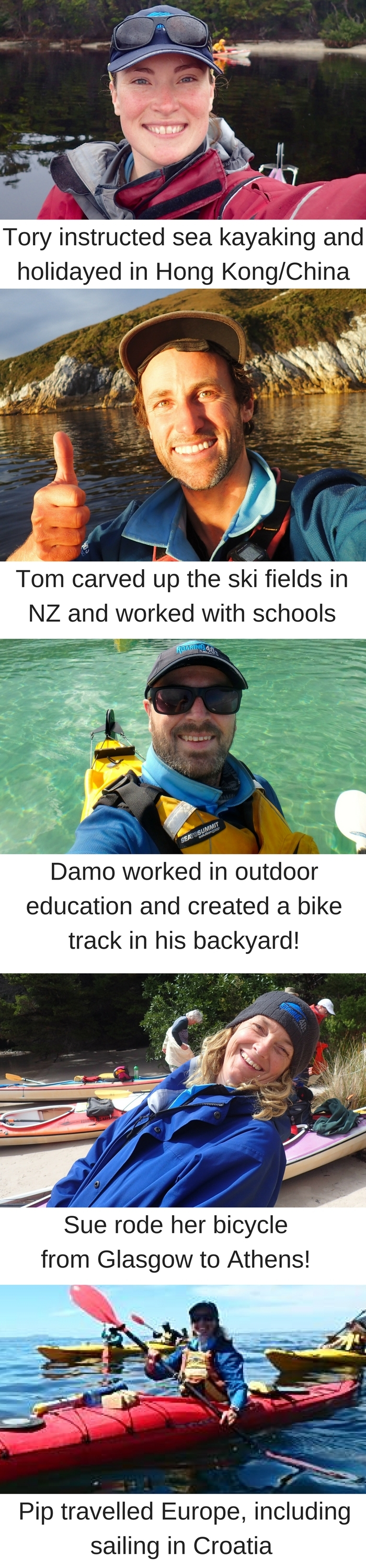 Tory has been instructing sea kayaking and is currently holidaying in Hong Kon. 2