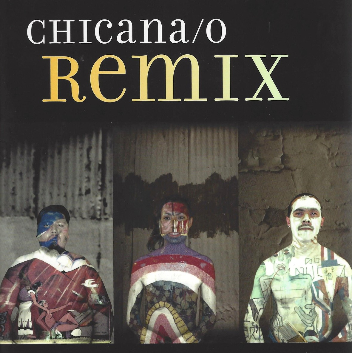 Copy of Chicana o Remix New York University Press 2017 - 2
