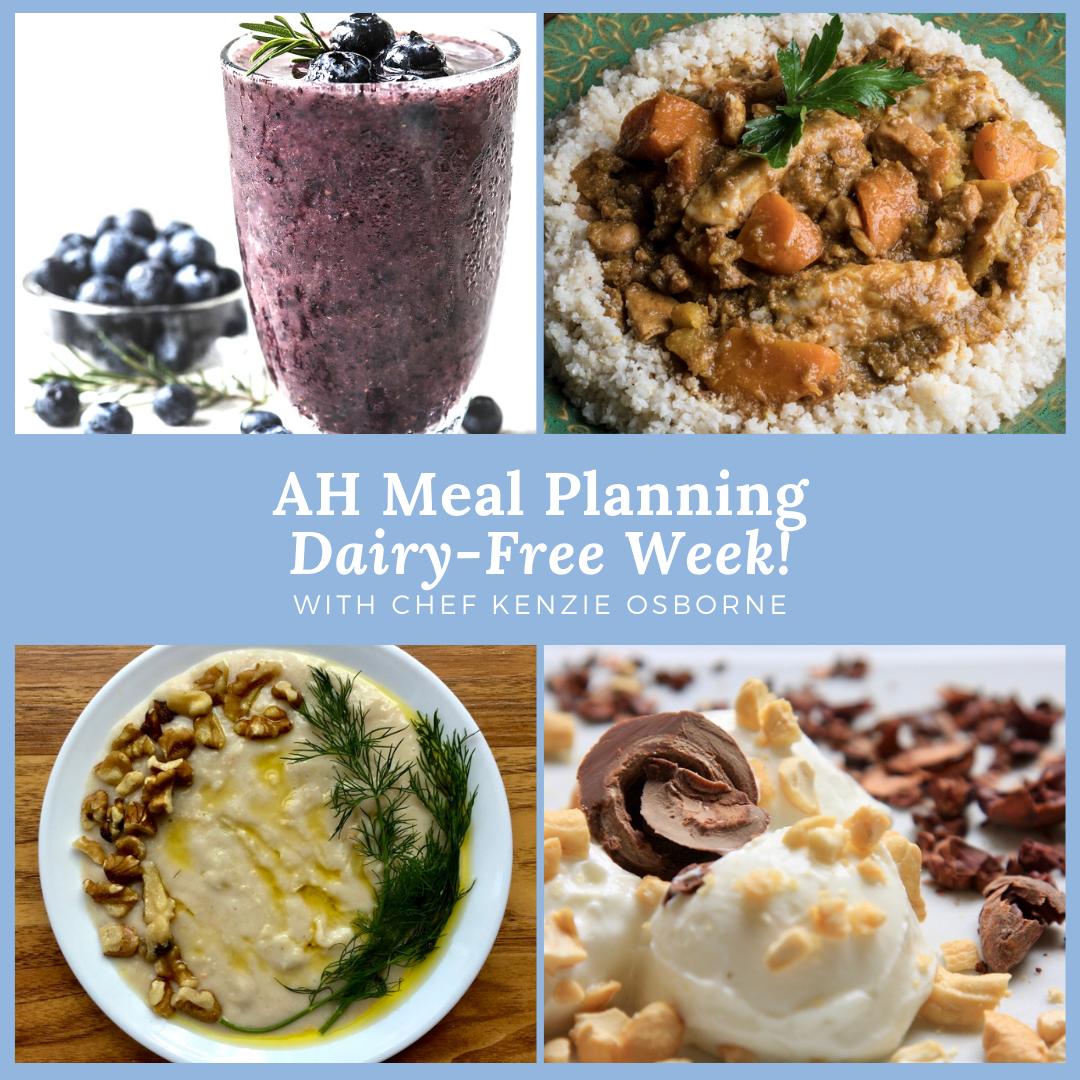 AH Meal Planning Dairy-Free Week